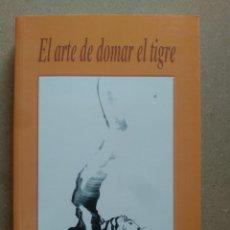 Livres d'occasion: ARTE DE DOMAR EL TIGRE,EL - ARYA AKONG RIMPOCHE,DHARMA. Lote 263596755