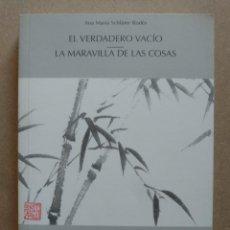 Livres d'occasion: EL VERDADERO VACÍO. LA MARAVILLA DE LAS COSAS. - SCHLUTER RODÉS, ANA MARÍA. Lote 263599255