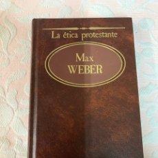 Libros de segunda mano: MAX WEBER, LA ÉTICA PROTESTANTE. Lote 263665410