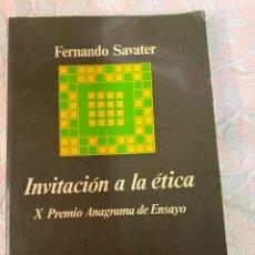 Libros de segunda mano: FERNANDO SAVATER, INVITACIÓN A LA ÉTICA. Lote 263670870