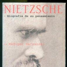 Libri di seconda mano: NUMULITE ** B7 NIETZSCHE BIOGRAFÍA DE SU PENSAMIENTO RÜDIGER SAFRANSKI TIEMPOR DE MEMORIA TUSQUETS. Lote 263872840
