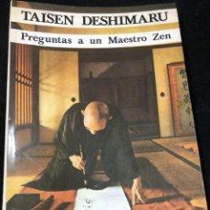 Libros de segunda mano: TAISEN DESHIMARU, PREGUNTAS A UN MAESTRO ZEN. KAIROS 1982.. Lote 264310536