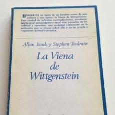 Libri di seconda mano: LA VIENA DE WITTGENSTEIN. ALLAN JANIK Y STEPHEN TOULMIN. EDITORIAL TAURUS. Lote 264814244