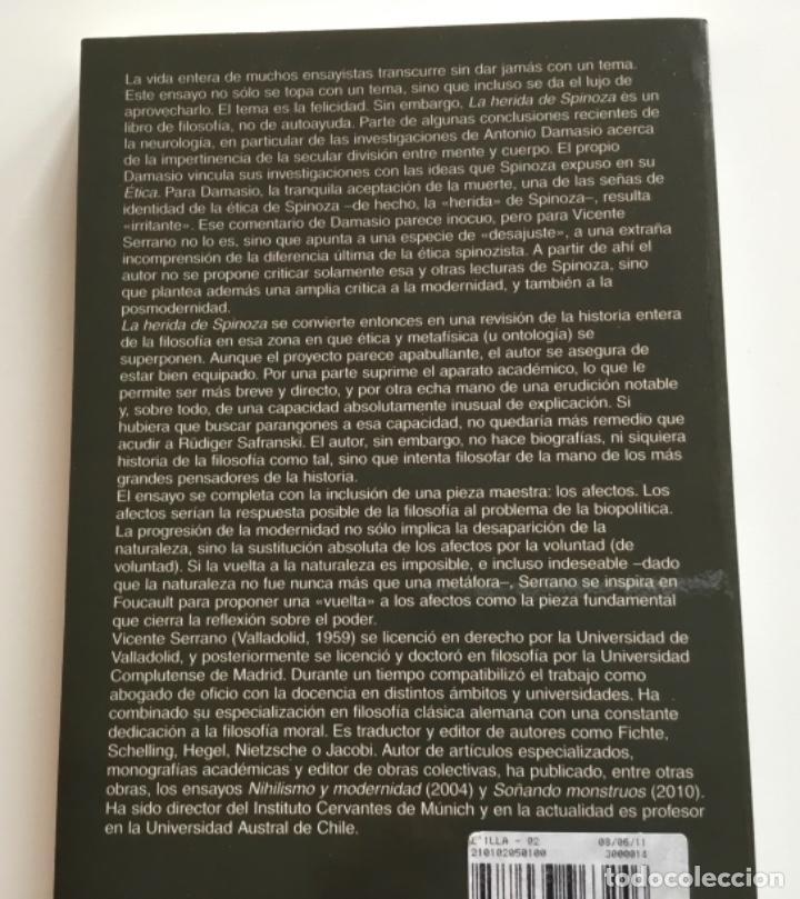 Libros de segunda mano: LA HERIDA DE SPINOZA. VICENTE SERRANO. FILOSOFIA - Foto 2 - 265849944