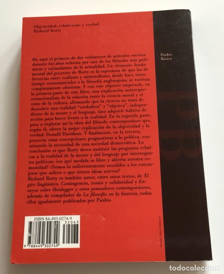 Libros de segunda mano: OBJETIVIDAD,RELATIVISMO Y VERDAD.ESCRITOS FILOSÓFICOS.RICHARD RORTY. PAIDÓS - Foto 2 - 265913183