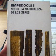 Libros de segunda mano: EMPEDOCLES, SOBRE LA NATURALEZA DE LOS SERES. EDITORIAL AGUILAR. 1981 MY RARO. Lote 266079873