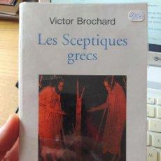 Libros de segunda mano: LES SCEPTIQUES GRECS, BROCHARD, V. PUBLICADO POR LIVRE DE POCHE (2002) VERY RARE. Lote 266081688