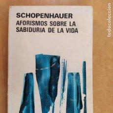 Livros em segunda mão: AFORISMOS SOBRE LA SABIDURIA DE LA VIDA / SCHOPENHAUER / 2ªED.1981. AGUILAR. Lote 266110093