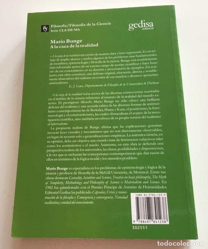 Libros de segunda mano: A LA CAZA DE LA REALIDAD. Mario Brunge. GEDISA. Filosofia de la Ciencia - Foto 2 - 266545658