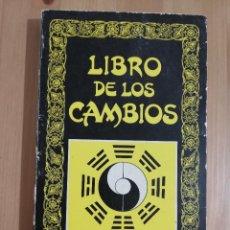 Libri di seconda mano: LIBRO DE LOS CAMBIOS (EDICIÓN PREPARADA POR CARMELO ELORDUY). Lote 266743103
