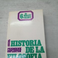 Libros de segunda mano: HISTORIA DE LA FILOSOFÍA, 6 - DE WOLFF A KANT - FREDERICK COPLESTON. Lote 266847324