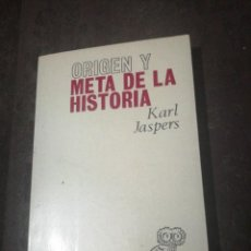 Libros de segunda mano: KARL JASPERS, ORIGEN Y META DE LA HISTORIA. Lote 266974034