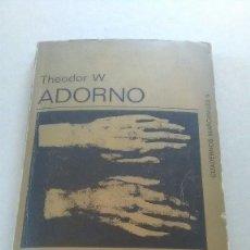 Libros de segunda mano: ADORNO. THEODOR W. ADORNO. REACCIÓN Y PROGRESO. TUSQUETS. CUADERNOS MARGINALES. 1970. Lote 267038699
