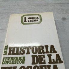 Libri di seconda mano: FREDERICK COPLESTON: HISTORIA DE LA FILOSOFÍA VOL 1, GRECIA Y ROMA. Lote 267086919