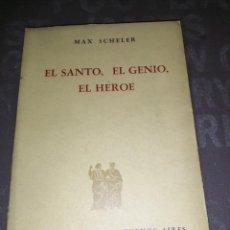 Libros de segunda mano: SANTO, EL GENIO, EL HÉROE. MAX SCHELER. Lote 267133639