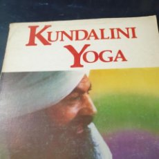 Libros de segunda mano: KUNDALINI YOGA TAL COMO LO ENSEÑA YOGUI BHAJAN. Lote 267249909