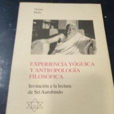 Libros de segunda mano: EXPERIENCIA YOGUICA Y ANTROPOLOGICA FILOSOFICA DR, VICENTE MERLO. Lote 267257069
