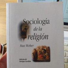 Libros de segunda mano: SOCIOLOGÍA DE LA RELIGIÓN, WEBER, MAX PUBLICADO POR ISTMO, S.A. (1997). DESCATALOGADO. Lote 267336199