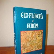 Livres d'occasion: GEO-FILOSOFÍA DE EUROPA - MASSIMO CACCIARI - ALDERABAN, MUY BUEN ESTADO. Lote 267420474