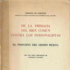 Libri di seconda mano: DE LA PRIMACÍA DEL BIEN COMÚN CONTRA LOS PERSONALISTAS / CHARLES DE KONINCK. Lote 267589684