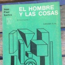 Libros de segunda mano: J.P.SARTRE; EL HOMBRE Y LAS COSAS LOSADA 15. ENERO 1965 BS.AIRES. Lote 268025584