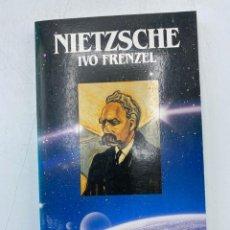 Libros de segunda mano: NIETZSCHE. IVO FRENZEL. SALVAT. BARCELONA, 1984. PAGS: 191. Lote 268578724