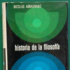 Libri di seconda mano: HISTORIA DE LA FILOSOFÍA. TOMO III. NICOLÁS ABBAGNANO. MONTANER Y SIMÓN. AÑO 1973. Lote 268873189