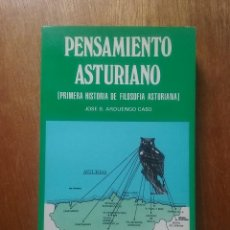 Libros de segunda mano: PENSAMIENTO ASTURIANO, PRIMERA HISTORIA DE FILOSOFIA ASTURIANA, JOSE B ARDUENGO CASO, 1983. Lote 269006129
