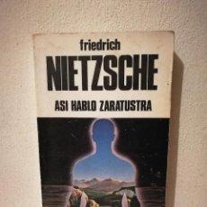 Libros de segunda mano: LIBRO - ASI HABLO ZARATUSTRA - FILOSOFIA - FRIEDRICH NIETZSCHE. Lote 269015394