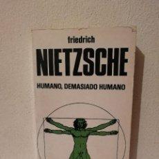 Libros de segunda mano: LIBRO - HUMANO DEMASIADO HUMANO - FILOSOFIA - FRIEDRICH NIETZSCHE. Lote 269015399