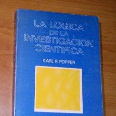 Libri di seconda mano: KARL R. POPPER - LA LÓGICA DE LA INVESTIGACIÓN CIENTÍFICA - TECNOS, 1985. Lote 269298053