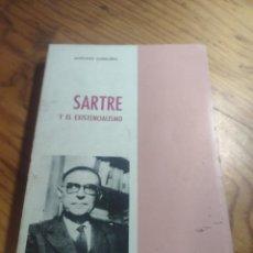 Libros de segunda mano: ANTONIO CUNILLERA: SARTRE Y EL EXISTENCIALISMO - COLECCIÒN ;HOMBRES,IDEAS,PROBLEMAS - 1968 - 1ª EDIC. Lote 269328778
