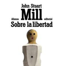 Libros de segunda mano: SOBRE LA LIBERTAD. - MILL, JOHN STUART.. Lote 269340738