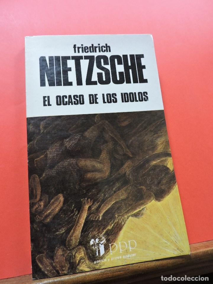 EL OCASO DE LOS ÍDOLOS. NIETZSCHE, FRIEDRICH. EDICIONES BUSMA PPP POESÍA Y PROSA POPULAR 1982 (Libros de Segunda Mano - Pensamiento - Filosofía)