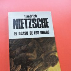 Libros de segunda mano: EL OCASO DE LOS ÍDOLOS. NIETZSCHE, FRIEDRICH. EDICIONES BUSMA PPP POESÍA Y PROSA POPULAR 1982. Lote 269352178