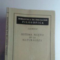 Libros de segunda mano: SISTEMA NUEVO DE LA NATURALEZA Y DE LA COMUNICACIÓN DE LAS .... 1969 LEIBNIZ 2ª EDICIÓN AGUILAR. Lote 269353898