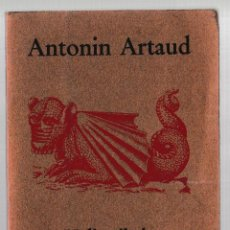 Livros em segunda mão: HELIOGÁBALO O EL ANARQUISTA CORONADO - ANTONIN ARTAUD - ARGONAUTA 1981. Lote 269359648
