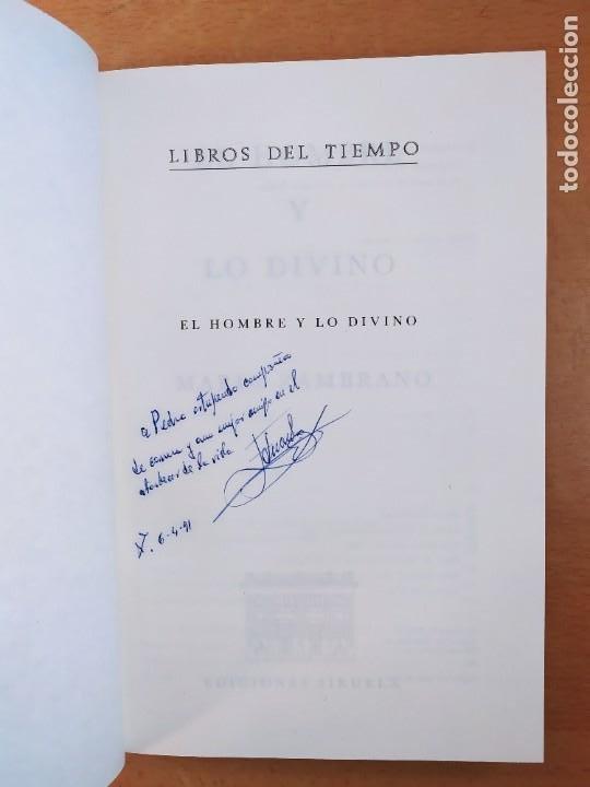 Libros de segunda mano: EL HOMBRE Y LO DIVINO / MARÍA ZAMBRANO / 1991. SIRUELA - Foto 2 - 269466238