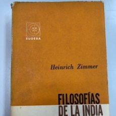 Livros em segunda mão: 1965 FILOSOFÍAS DE LA INDIA - HEINRICH ZIMMER. Lote 269608883