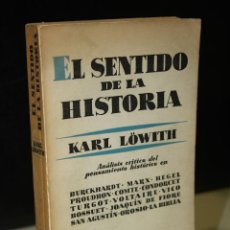 Libros de segunda mano: EL SENTIDO DE LA HISTORIA. IMPLICACIONES TEOLÓGICAS DE LA FILOSOFÍA DE LA HISTORIA.- LÖWITH, KARL.. Lote 269948718