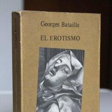 Libros de segunda mano: GEORGES BATAILLE - EL EROTISMO - TUSQUETS MARGINALES. Lote 270565883