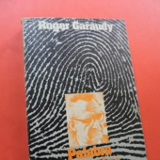 Libros de segunda mano: PALABRA DE HOMBRE. GARAUDY, ROGER. EDITORIAL CUADERNOS PARA EL DIÁLOGO EDICUSA 1976. Lote 271003563