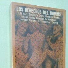 Livros em segunda mão: LOS DERECHOS DEL HOMBRE. CARR, HUXLEY, MADARIAGA, GANDHI, CROCE, MARITAIN, DE CHARDIN. Lote 271537668