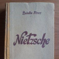 Livres d'occasion: NIETZSCHE. EL PENSADOR Y EL POETA. QUINTIN PÉREZ EDICIÓN 1943. Lote 272256918