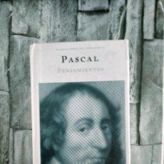Libros de segunda mano: FILOSOFIA. GRANDES OBRAS DEL PENSAMIENTO PASCAL OBRAS: PENSAMIENTOS - OBRA ÍNTEGRA. (592 PÁGS). Lote 272959298