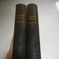 Libros de segunda mano: FILOSOFIA FUNDAMENTAL. JAIME BALMES. TOMO I Y II. PARIS. LIBRERÍA DE GARNIER HERMANOS.. Lote 273640903