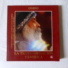 Livros em segunda mão: LA TRANSFORMACIÓN TÁNTRICA - OSHO. Lote 275096078