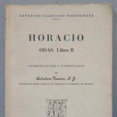 Libros de segunda mano: 1944.- ODAS. LIBRO II. HORACIO, SJ. Lote 275320453