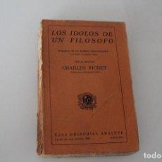 Libros de segunda mano: LOS ÍDOLOS DE UN FILOSOFO MEMORIAS DE UN HOMBRE INSIGNIFICANTE ARALUCE LOMO ESTROPEADO. Lote 275495028