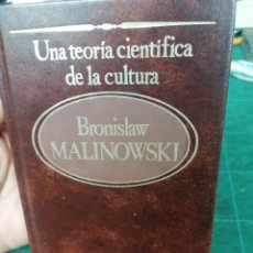 Libros de segunda mano: B. MALINOWSKI. UNA TEORÍA CIENTÍFICA DE LA CULTURA.. Lote 275532178